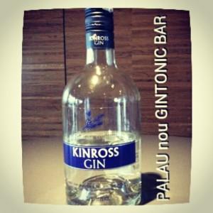 """KINROSS GIN"" PALAU nou GINTONIC BAR"